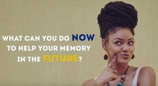 woman next to text that says what can you do now to help your memory in the future?