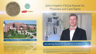 2017 Armstrong Award for Excellence in Quality and Safety  Eric Howell MD JHBMC