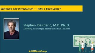 2018 Science Writers Boot Camp  Welcome and Introduction with Stephen Desiderio MD PhD
