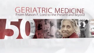 50 years of Geriatric Medicine at Johns Hopkins Medicine