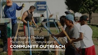 Community Outreach Program  Johns Hopkins Medicine Marketing  Communications