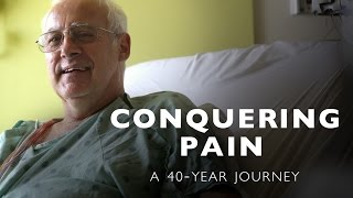 Conquering Pain  A 40Year Journey