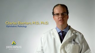 Dr Charles Eberhart  Ophthalmic Pathology