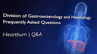 Heartburn  FAQ with Dr Ellen Stein