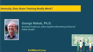 Honestly Does Brain Training Really Work  George Rebok PhD