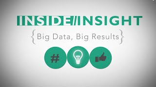 Inside Insight  Big Data Big Results