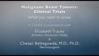 Malignant Brain Tumor Clinical Trials  What You Need to Know