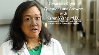 Ovarian Cysts  QA with Dr Wang
