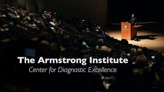 The Armstrong Institute Center for Diagnostic Excellence