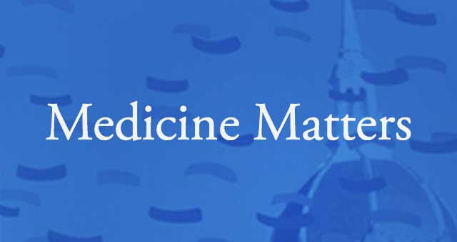 Medicine Matters Sharing successes, challenges, and daily happenings in the Department of Medicine