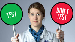 Michelle Sharp, a third-year resident in internal medicine at The Johns Hopkins Hospital, is helping to lead its Choosing Wisely initiative. She says that ordering fewer tests is challenging for young physicians because it requires them to know more about