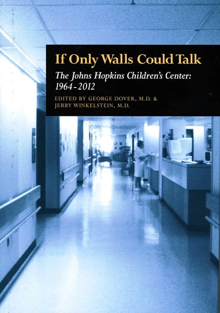 If Only Walls Could Talk: The Johns Hopkins Children's Center