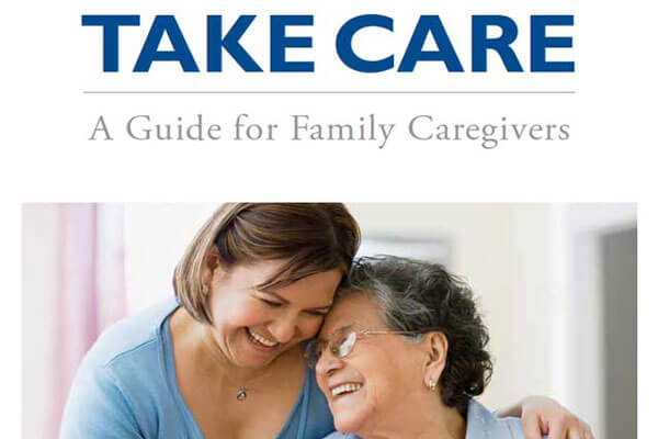 Cover of Take Care: A Guide for Family Caregivers booklet