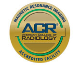 American College of Radiology Gold Seal of Accreditation for Magnetic Resonance Imaging