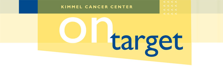 Kimmel Cancer Center On Target