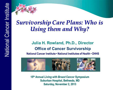 Dr. Julia Rowland's presentation about survivorship care plans