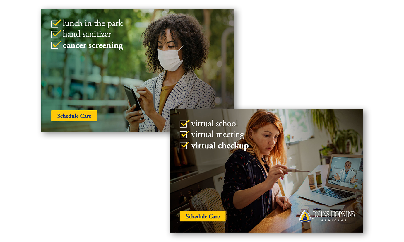 The new ads featuring photos of two women. One, an African American woman wearing a mask on her phone. The other, a white woman speaking to her doctor on the computer while checking her temperature.
