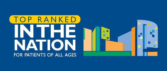 Top ranked in the nation for patients of all ages