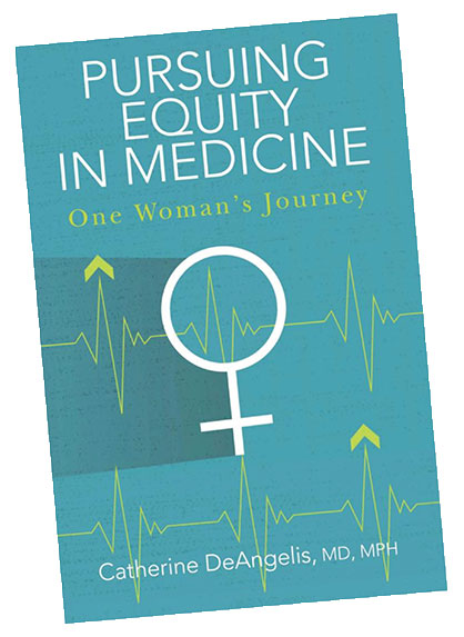 Pursuing Equity in Medicine: One Woman's Journey