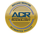 American College of Radiology Gold Seal of Accreditation for Nuclear Medicine