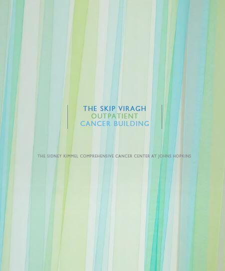 The Skip Viragh Outpatient Building: The Johns Hopkins Kimmel Cancer