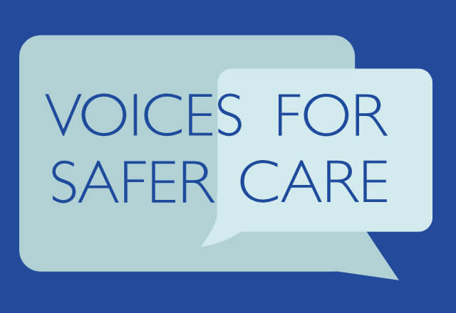 Voices for Safer Care