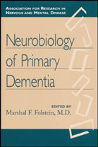 Neurobiology of Primary Dementia