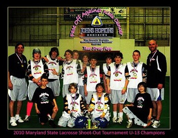 2010 Maryland State Lacrosse Shoot-Out Tournament U-13 Champions