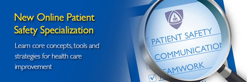 New Online Patient Safety Specialization