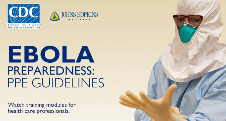 Ebola PPE Training Modules for Health Care Professionals